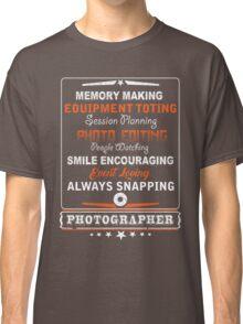 Photographer smile encouraging Classic T-Shirt