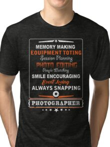 Photographer smile encouraging Tri-blend T-Shirt