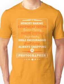 Photographer smile encouraging Unisex T-Shirt