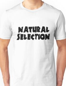 Natural Selection Zero Hour  Unisex T-Shirt