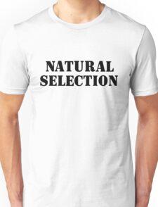 Natural Selection Clean Unisex T-Shirt
