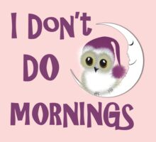 Funny Owl I Don't Do Mornings Cute whimsy Novelty Graphic One Piece - Long Sleeve