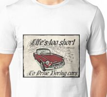 MG Roadster Life's too short Unisex T-Shirt