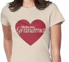 Worlds Best Grandma Womens Fitted T-Shirt