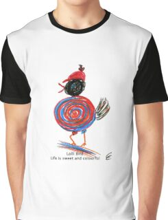 Lolli Bird - Life is sweet and colourful Graphic T-Shirt
