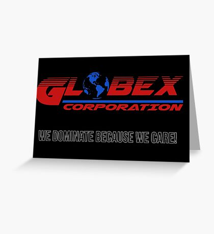 Globex corporation official atire Greeting Card