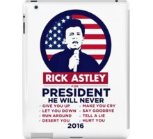 Astley For President iPad Case/Skin