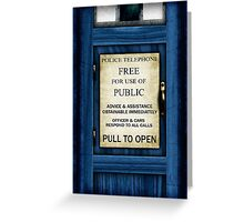 Free For Use Of Public - Tardis Door Sign - New Crop (please see description) Greeting Card