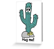 Cactus hugs Greeting Card