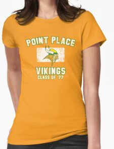 Point Place Vikings Class of '77 Womens Fitted T-Shirt