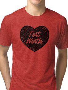 I Love Fort Worth - I Heart Ft Worth [Cursive] Tri-blend T-Shirt