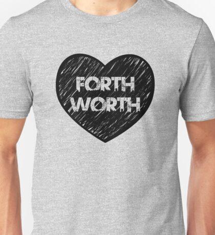 I Love Fort Worth - I Heart Ft Worth [Urban] Unisex T-Shirt