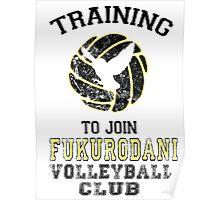 Training to join Fukurodani Volleyball Club Poster