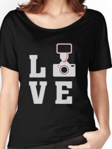 Love Photography - Photographer - Camera  Women's Relaxed Fit T-Shirt