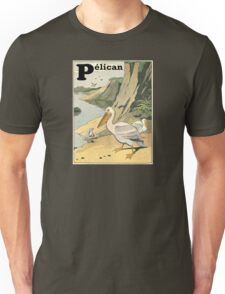 P is for Pelican - French Alphabet Animals Unisex T-Shirt