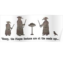 Plague Doctors Eating The Bird Seed Poster