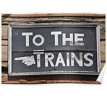 To the Trains Poster