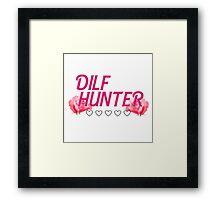Dilf Hunt  Framed Print