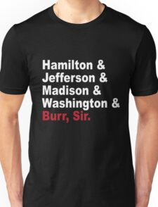 Founding Fathers & More- Hamilton Unisex T-Shirt