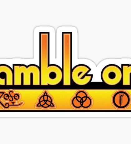Ramble On Sticker