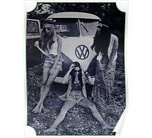 Vintage Volkswagen Bus Hippy Chicks Poster