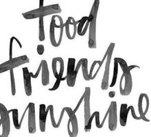 Food, Friends, Sunshine Sticker