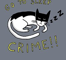 Go To Sleep, Crime! by evilflea