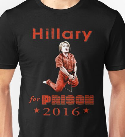 Hillary arrested Unisex T-Shirt