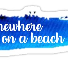 Somewhere on a Beach Watercolor Stroke Sticker
