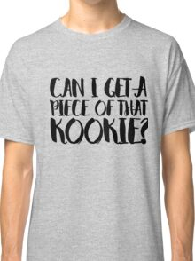 Can I get a piece of that KOOKIE? Classic T-Shirt