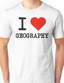 I Love Geography Unisex T-Shirt