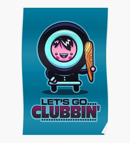 Clubbin' Poster