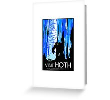 Visit HOTH Greeting Card