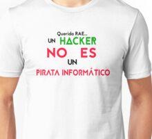 Un hacker no es un pirata informático Unisex T-Shirt