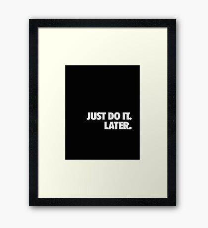 Just do it Nike Framed Print