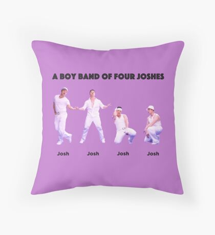 A Boy Band of Four Joshes Throw Pillow