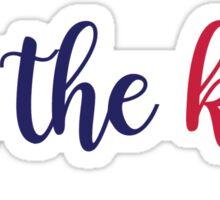 For The Kids - HuskyTHON  Sticker