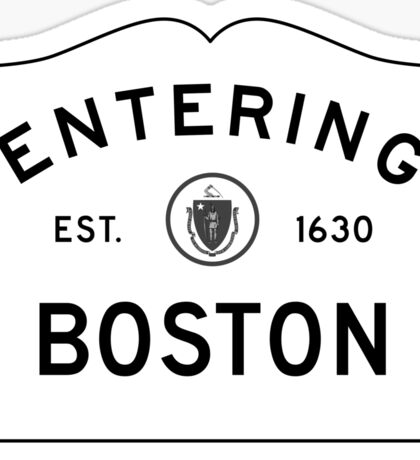 Entering Boston Sticker