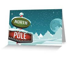 North Pole sign in a snowy Christmas scene. Greeting Card