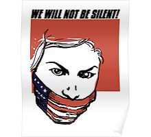 We Will Not Be Silent Poster
