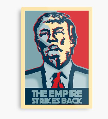The empire strikes back? Metal Print