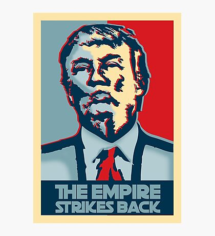 The empire strikes back? Photographic Print