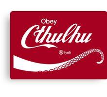 Obey Cthulhu Canvas Print