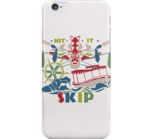 Hit it Skip - The World Famous Jungle Cruise iPhone Case/Skin