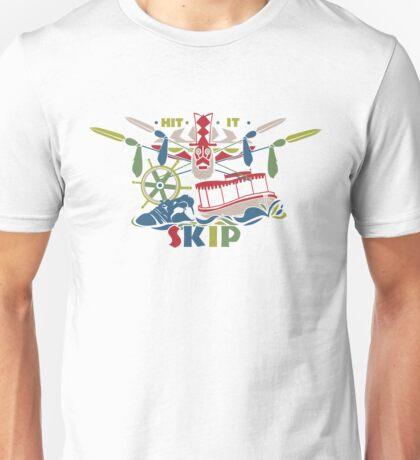 Hit it Skip - The World Famous Jungle Cruise Unisex T-Shirt