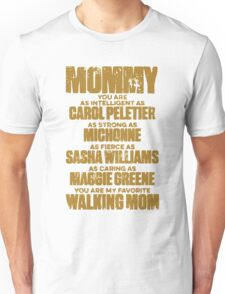 Mom - Walking Mom Unisex T-Shirt