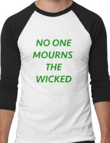 No One Mourns The Wicked Men's Baseball ¾ T-Shirt