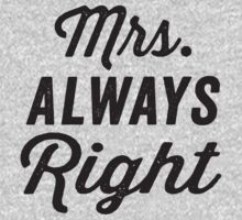 Mrs. Always Right by Fitspire Apparel
