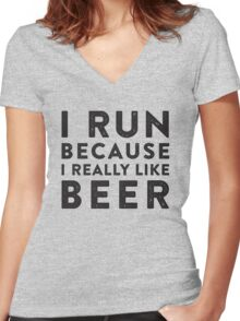 I Run Because I Really Like Beer Women's Fitted V-Neck T-Shirt