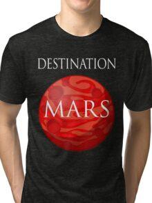 Destination Mars Space Tri-blend T-Shirt